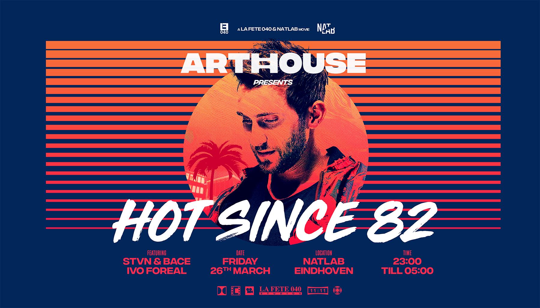 Arthouse-Posters-HOTSINCE82-liggend